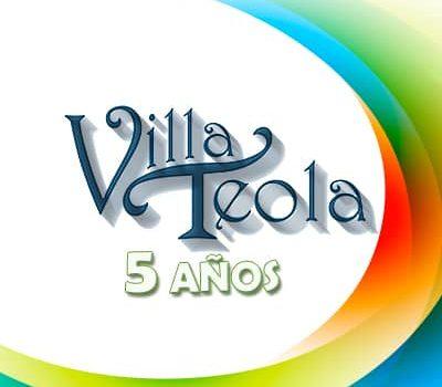 Villa Teola arriba a su 5to aniversario manteniéndose como referencia cultural