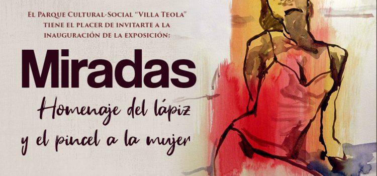 Invitación a la Exposición  «Miradas: Homenaje del papel y el lápiz a la mujer».